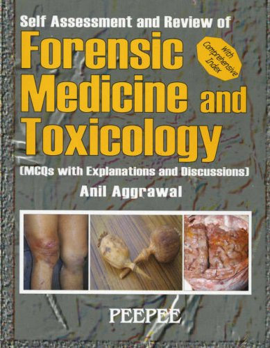 Self Assessment And Review Of Forensic Medicine,: Anil Aggrawal