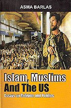 9788188869091: Islam, Muslims and The US