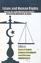 Islam and Human Rights : Advocacy for Social Change in Local Contexts: Mashood A Baderin; Lynn ...
