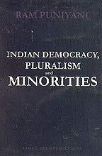 9788188869190: Indian Democracy, Pluralism and Minorities
