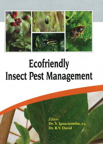 Ecofriendly Insect Pest Management: S Ignacimuthu s j and B V David