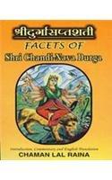 Facets of Shri Chandi-Nava Durga (Mystic Glory: Chaman Lal Raina