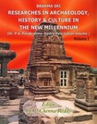 Brahma Sri : Researches in Archaeology History: P Chenna Reddy
