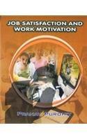 Job Satisfaction and Work Motivation: Pranay Purohit
