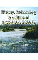 History Archaeology and Culture of the Narmada: R K Sharma