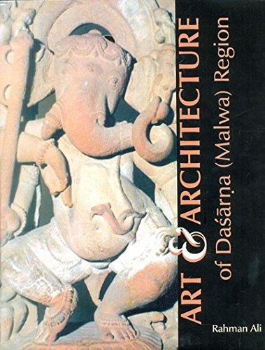 Art & Architecture of Dasarna (Malwa) Region: Rahman Ali