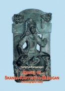 Images Of Skanda-Karttikeya-Murugan: An Iconographic Study