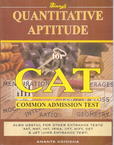 9788188951185: Binny's Quantitative Aptitude for CAT (Common Admission Test) Also Useful for Other Entrance tests: XAT, MAT, IMT, IRMA, IIFT, NIFT, CET & JET (JIMS Entrance Text)