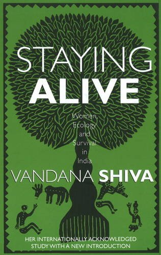 9788188965588: Staying Alive: Women, Ecology and Survival in India