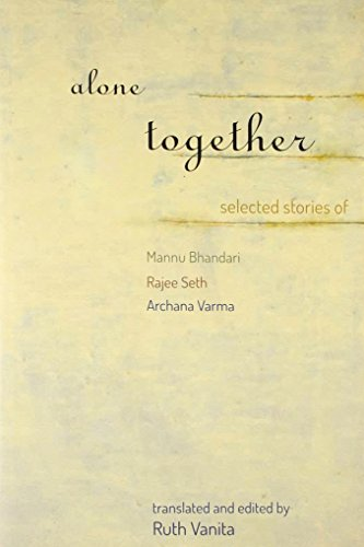 Alone Together, First Edition: Mannu Bhandari, Rajee