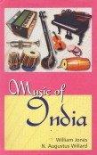 Music of India: William Jones and N Augustus Willard