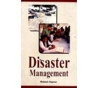 Disaster Management: Mukesh Kapoor