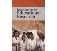 Introduction To Educational Research: K.V. Rao