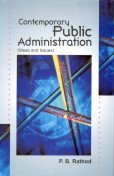 Contemporary Public Administration : Ideas and Issues: P B Rathod