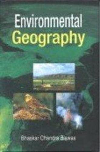 Environmental Geography: Biswas Bhaskar Chandra
