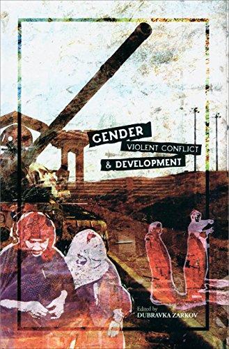 Gender, Violent Conflict and Development: Zubaan Books