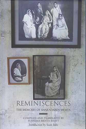 Reminiscences: The Memoirs of Shardaben Mehta: Purnima Mehta Bhatt