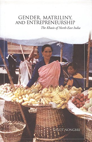9788189013769: Gender, Matrilini and Entrepreneurship: The Khasis of North-East India