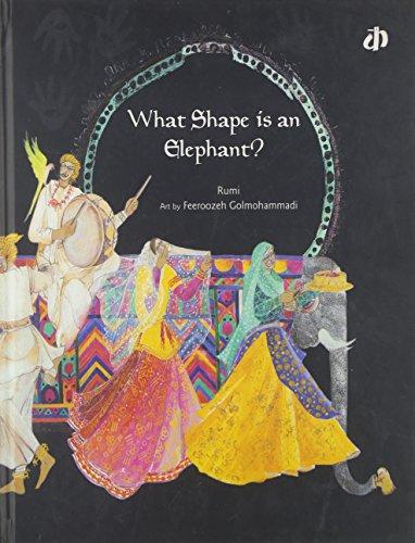 9788189020491: What Shape is an Elephant?