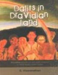 Dalits in Dravidian Land: Frontline Reports on Anti-Dalit Violence in Tamil Nadu, 1995-2004: S. ...