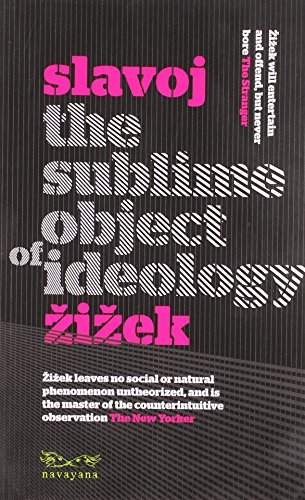 The Subline Object Of Ideology, First Edition: Slavoj Zizek