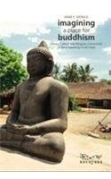 9788189059194: Imagining a Place for Buddhism