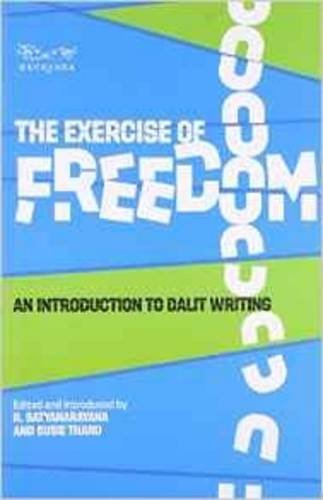 9788189059613: The Exercise of Freedom: An Introduction to Dalit Writing