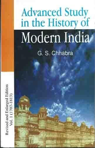9788189093068: Advance Study in the History of Modern India (Volume-1: 1707-1803)