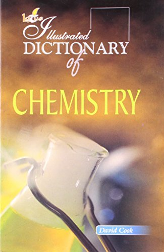 Illustrated Dictionary of Chemistry: David Cook