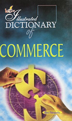 Lotus Illustrated Dictionary of Commerce: Fernandis Eric