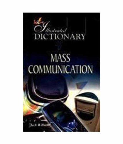 Illustrated Dictionary of Mass Communication: Jack Williams