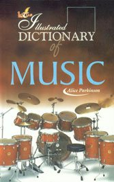 Illustrated Dictionary of Music: Alice Parkinson