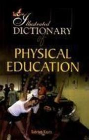 9788189093549: The Illustrated Dictionary of Physical Education
