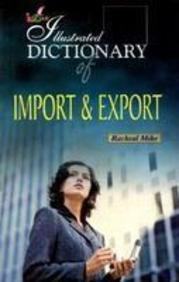 Illustrated Dictionary of Import and Export: Racheal Mike