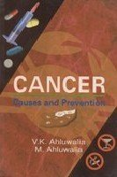 9788189093761: Cancer: Causes and Prevention