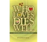 9788189107291: Who Loves Dies Well