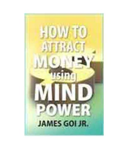 9788189107505: How to Attract Money Using Mind Power