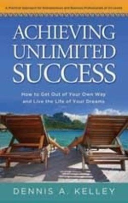 9788189107666: Achieving Unlimited Success