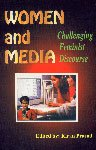 Women and Media : Challenging Feminist Discourse: Kiran Prasad