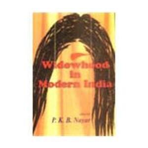 Widowhood In Modern India: P.K.B. Nayar