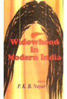 Widowhood In Modern India: P.K.B. Nayar