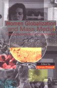 Women Globalization and Mass Media: International Facets of Emancipation: Kiran Prasad (Ed.)