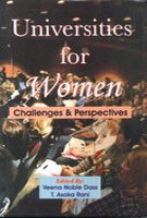 Universities for Women : Challenges and Perspectives: Edited by Veena