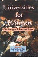 Universities for Women: Challenges and Perspective: Veena Noble Dass