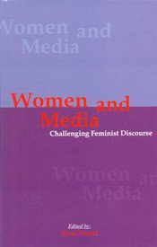 Women and Media : Challenging Feminist Discourse: Kiran Prasad (editor)