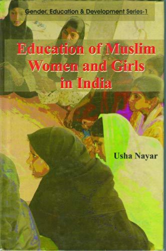 Education of Muslim Women and Girls in: Usha S. Nayar