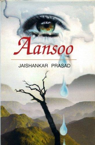 Aansoo : Tears: Jaishankar Prasad