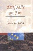 Daffodils on Fire: Mridula Garg