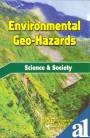 Environmental Geo Hazards : Science and Society: Kaushal Kumar Sharma;