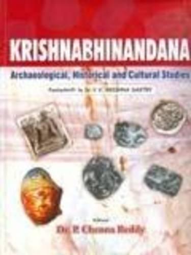 9788189131159: Krishnabhinandana: Archaeological, Historical and Cultural Studies (Festchrift to V.V. Krishna Sastry)